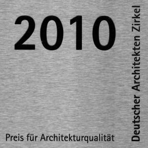 deutscher architekten zirkel, 1. preis für architekturqualität 2010