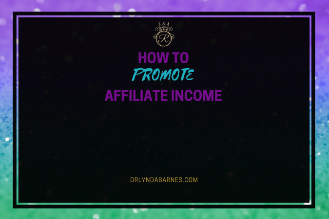 How to Promote Affiliate Income