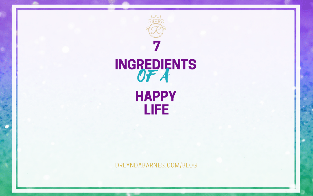 Seven Ingredients of a Happy Life