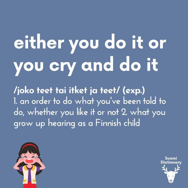 Funny Finnish saying translated.