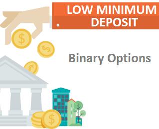 Low minimum deposit binary options canadian line betting definition