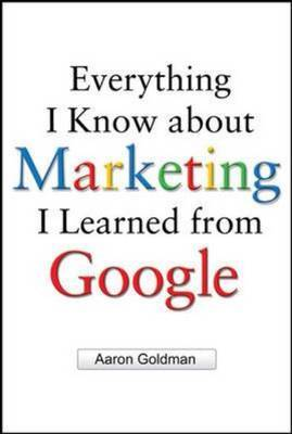 everything-i-know-about-marketing-i-learned-from-google