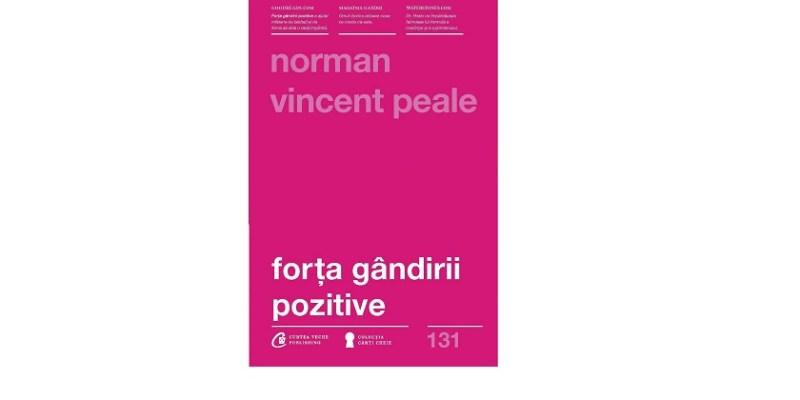 Forta gandirii pozitive de Norman Vincent Pale – Recenzie