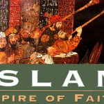 ISLAM: Empire of Faith – The Messenger (Part 1)