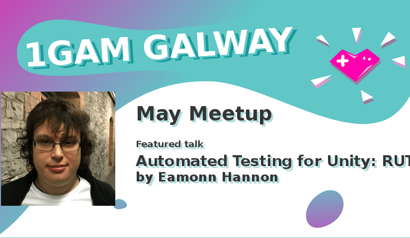 May Meetup – Automated Testing for Unity with Eamonn Hannon