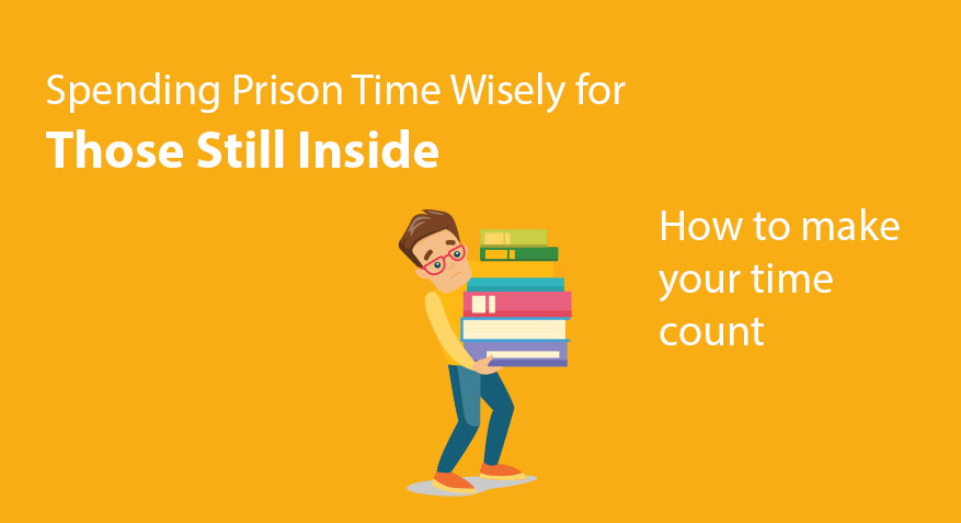 Spending Prison Time Wisely For Those Inside