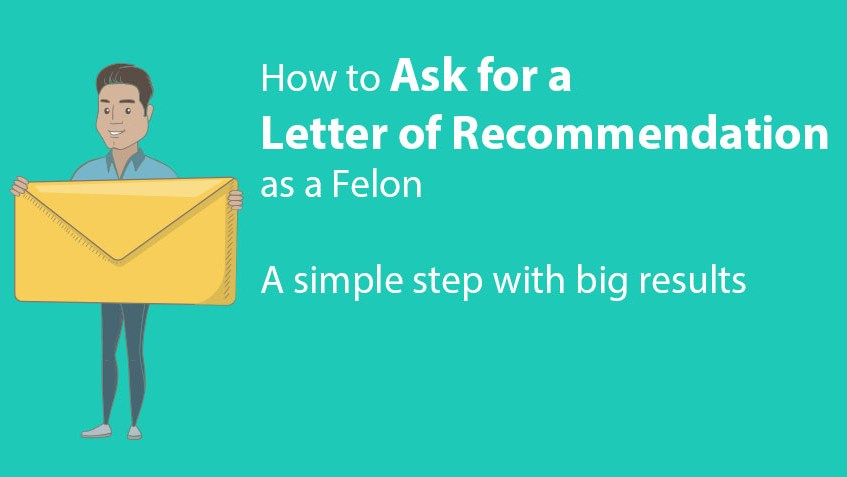 How to ask for a letter of recommendation as a felon what you need to know about asking for a letter of recommendation altavistaventures Images