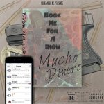 Mucho Dinero - Book Me For a Show