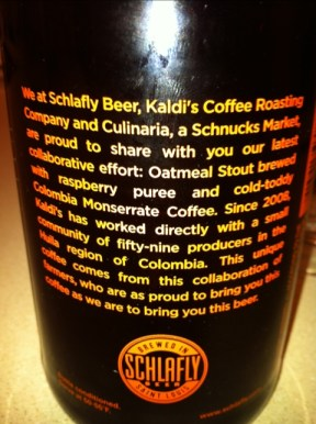 Schlafly Kaldi's Coffee Roasting Company and Culinaria beer