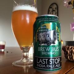 768. Brew Bus Brewing – Last Stop India Pale Ale