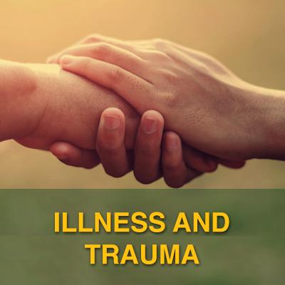 Illness & Trauma