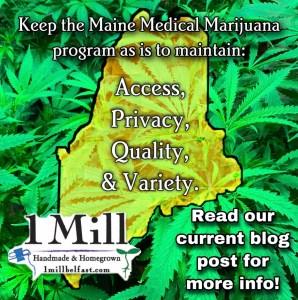 1 Mill Maine Medical Cannabis
