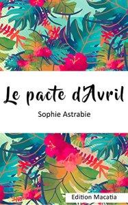 Le pacte dAvril - Les sorties de livres en France : Mars 2018 | Un mot à la fois