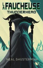 la faucheuse tome 2 thunderhead 1010536 - Les sorties de livres en France : Mars 2018 | Un mot à la fois