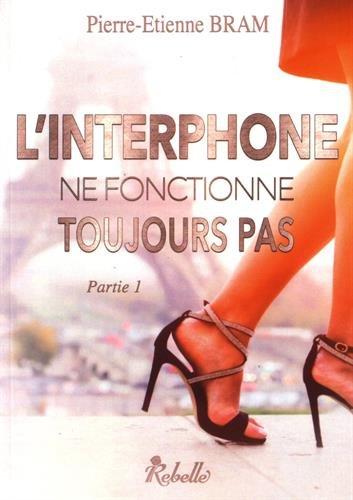 linterphone - L'interphone ne fonctionne toujours pas, tome 1