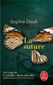La suture - Les sorties de livres en France : Mars 2018 | Un mot à la fois
