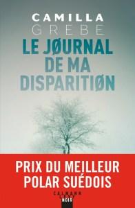 Le journal de ma disparition - Les sorties de livres en France : Mars 2018 | Un mot à la fois