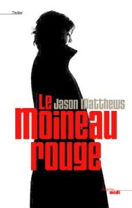 Le moineau Rouge - Les sorties de livres en France : Mars 2018 | Un mot à la fois