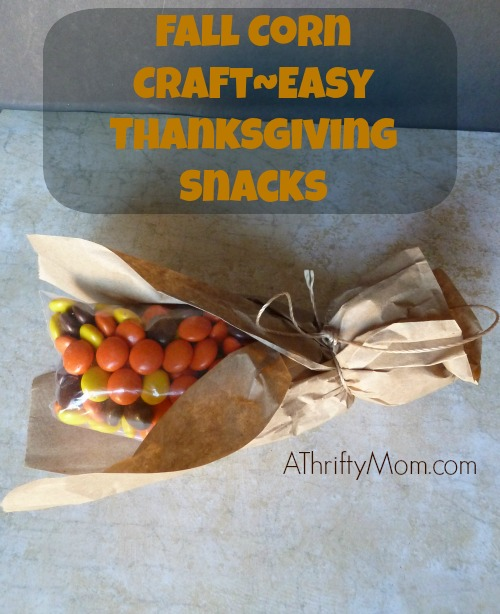 Fall Corn craft, #corn,#reesespieces, #fall, #paperbags, #twine, #ziploc, #thanksgiving, #halloween, #crafts, #easycrafts, #thrifty, #thriftycrafts