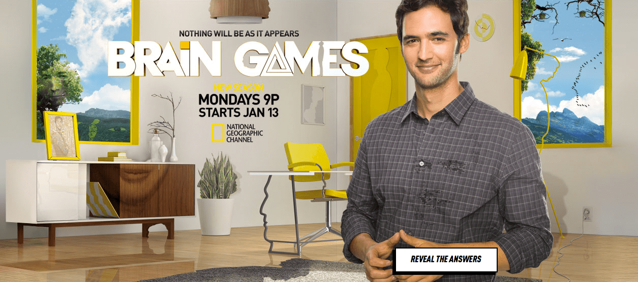 National Geographic Brain Games TV show print ad campaign