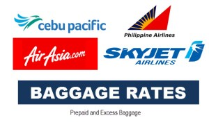 Check-in Baggage Rates of Cebu Pacific, Air Asia, Philippine Airlines, SkyJet, PAL Express