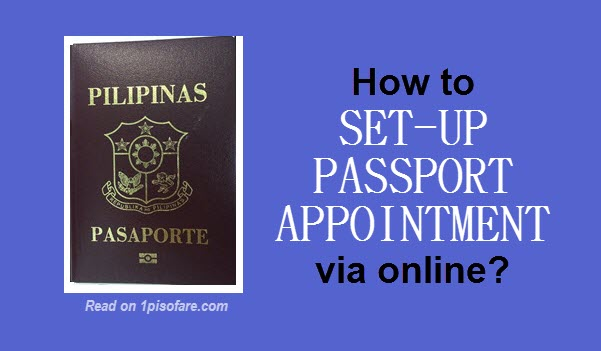 How to set-up passport appointment dfa