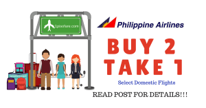 Philippine Airlines BUY 2 TAKE 1 Free Domestic Ticket Promo Fare