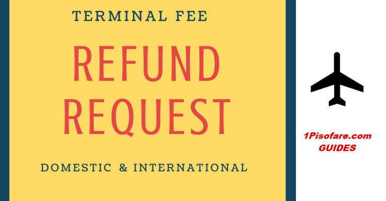naia terminal refund request cebu pacific pal air asia