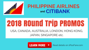 Philippine Airlines and Citibank Round Trip Promos Canada, USA, Japan, London, Australia, and more!!!