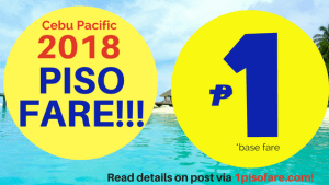 Cebu Pacific PISO FARE 2018 Sale Details