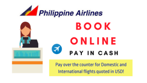 philippine airlines pay cash over the counter