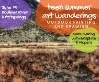 June 19 Boulder River: River & Mountain Landscapes. Drawing and mark-making with graphite sticks and ink pens. Picnic lunch at the river then spend our last hour soaking at Boulder Hotsprings.
