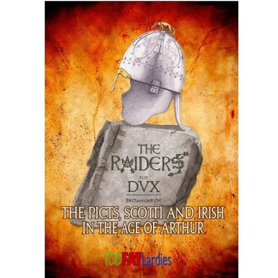 Dux Britanniarum The Raiders
