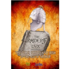 Dux Britanniarum The Raiders