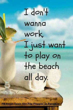 I need a BEACH VACATION!