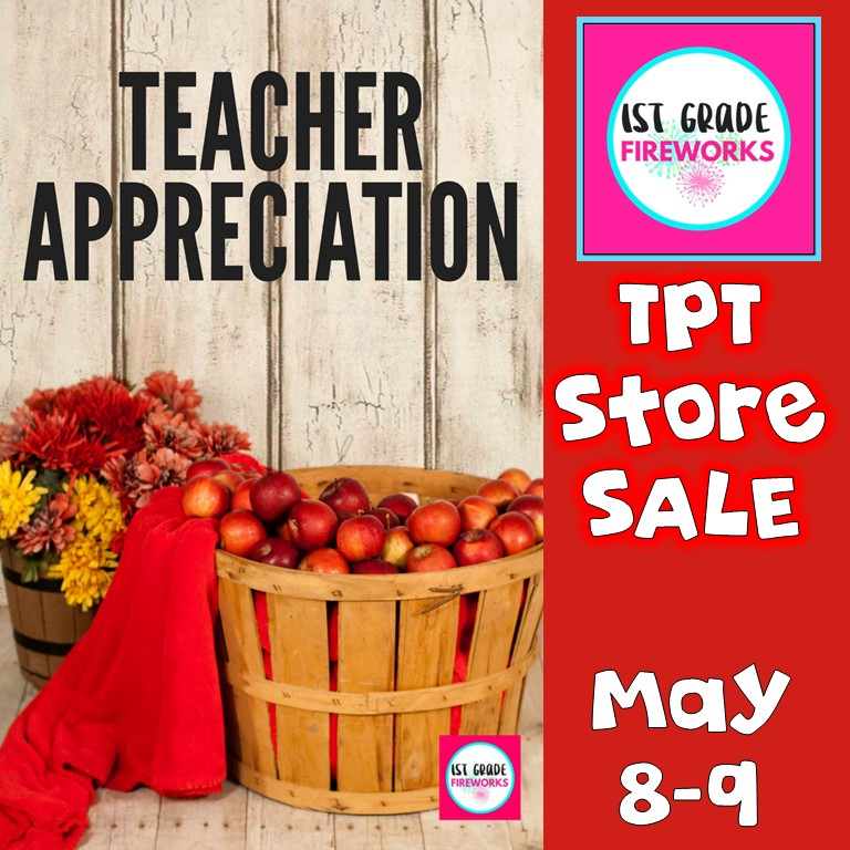 TpT Store sale from 1stgradefireworks for Teacher Appreciation