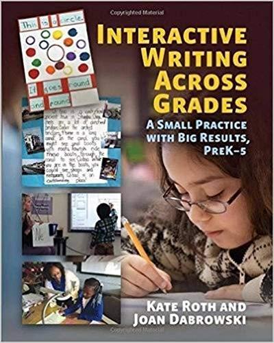 Interactive Writing Across Grades