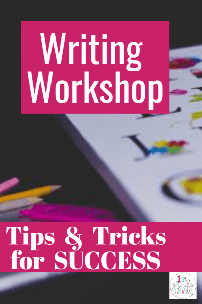 Balanced Literacy blog Series. Week 7 of 8, Writer's Workshop. How to set it up, some tricks & tips for creating a successful classroom writing workshop.