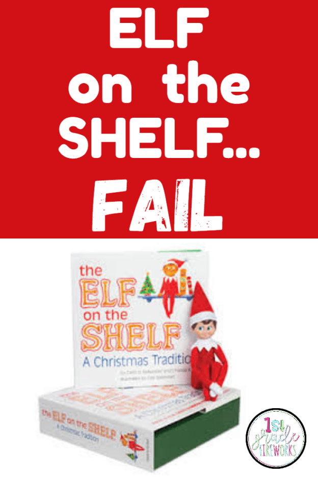Elf on the Shelf- FAIL!