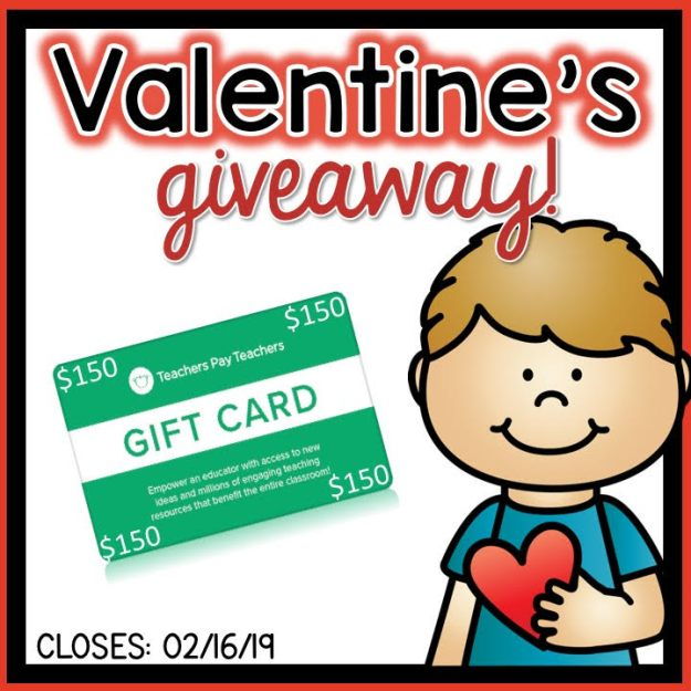 It's a VALENTINE GIVEAWAY! Who wants to win a $150 TPT Gift Card?