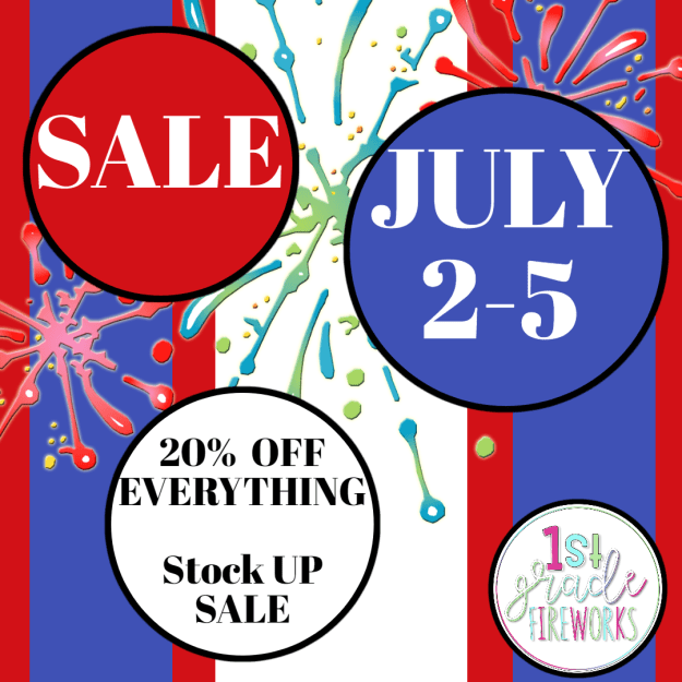 1stgradefireworks SALE July2-5 20% OFF EVERYTHING