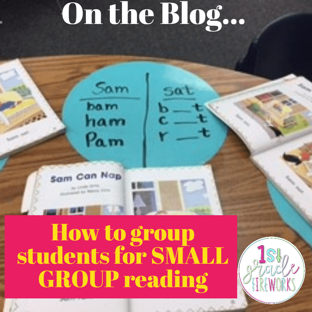 How to Group students for SMALL GROUP reading. 1stgradefireworks