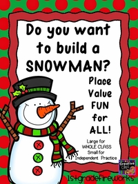 Do You want to build a PLACE VALUE Snowman?