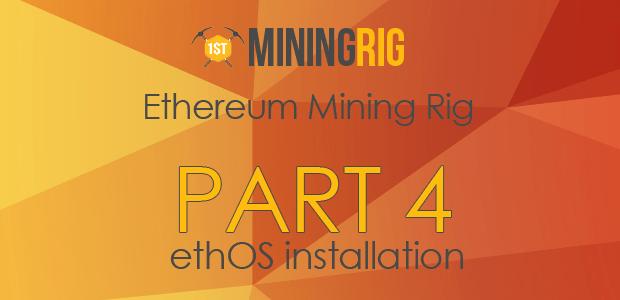 enetereum-mining-part-3-ethos-installation