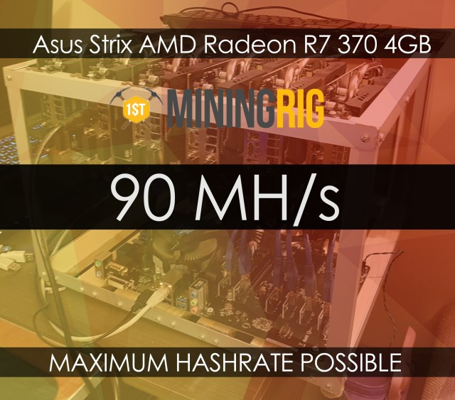 Asus Strix AMD Radeon R7 370 4GB How To Get Maximum Hashrate