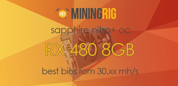 Best BIOS ROM for Sapphire Nitro+ RX 480 8GB OC to Mine