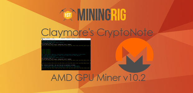 Claymore S Cryptonote Amd Gpu Miner V10 2 Update Review