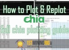 How to Plot and Replot Chia – Full Chia Plotting Guide