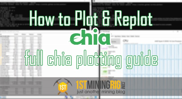 how to plot and replot chia guide tutorial