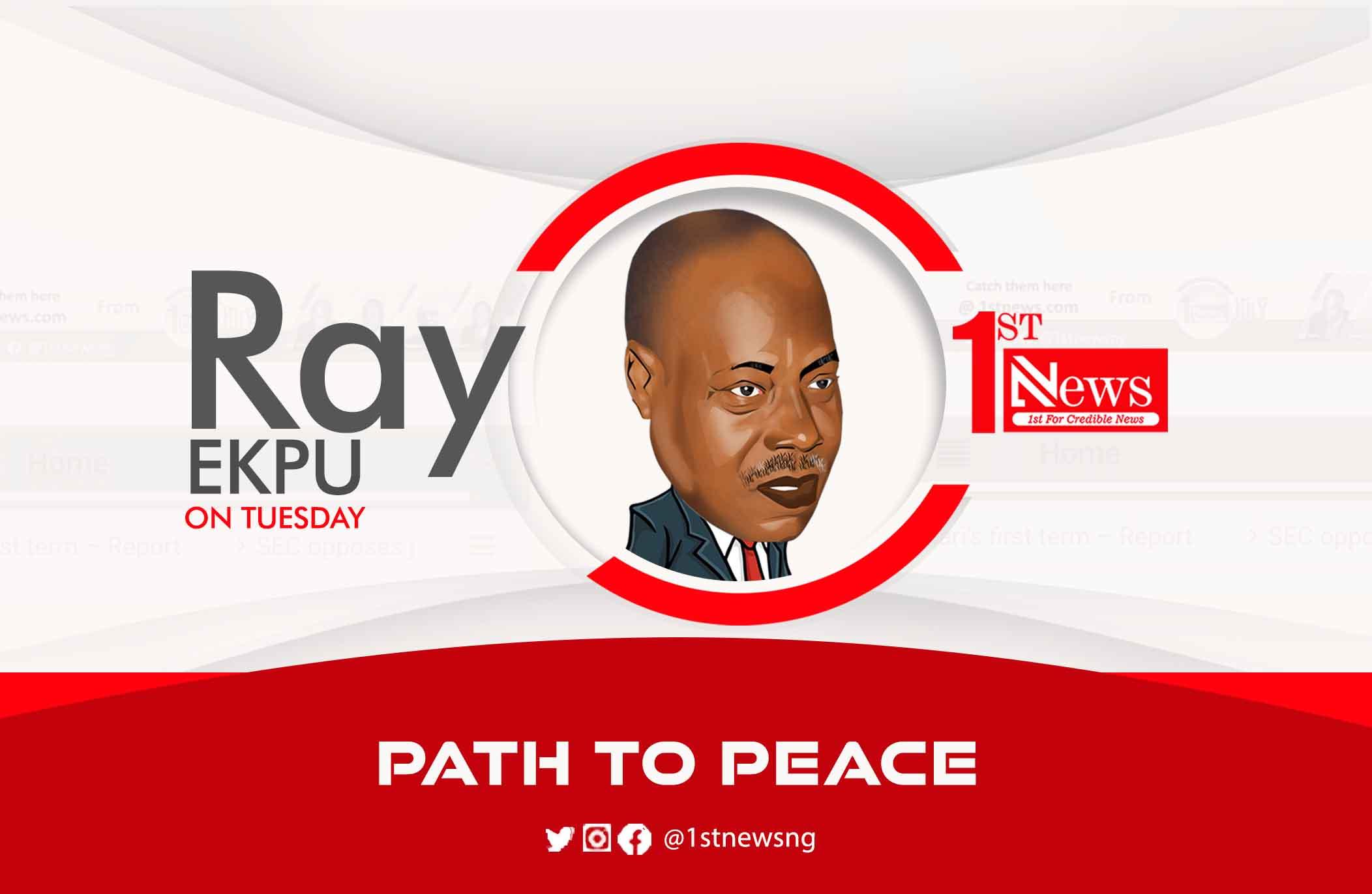 Path to Peace – Ray Ekpu